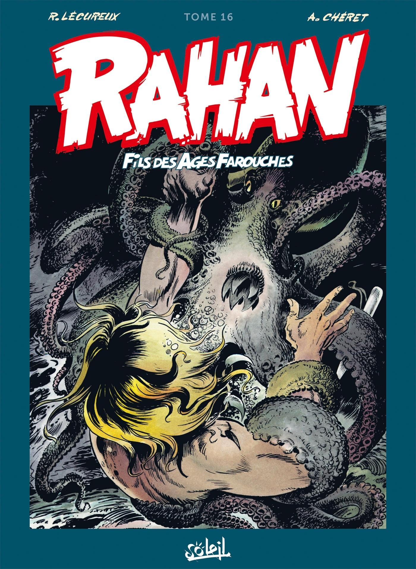 RAHAN - T16 - RAHAN L'INTEGRALE 16 NOUVELLE EDITION