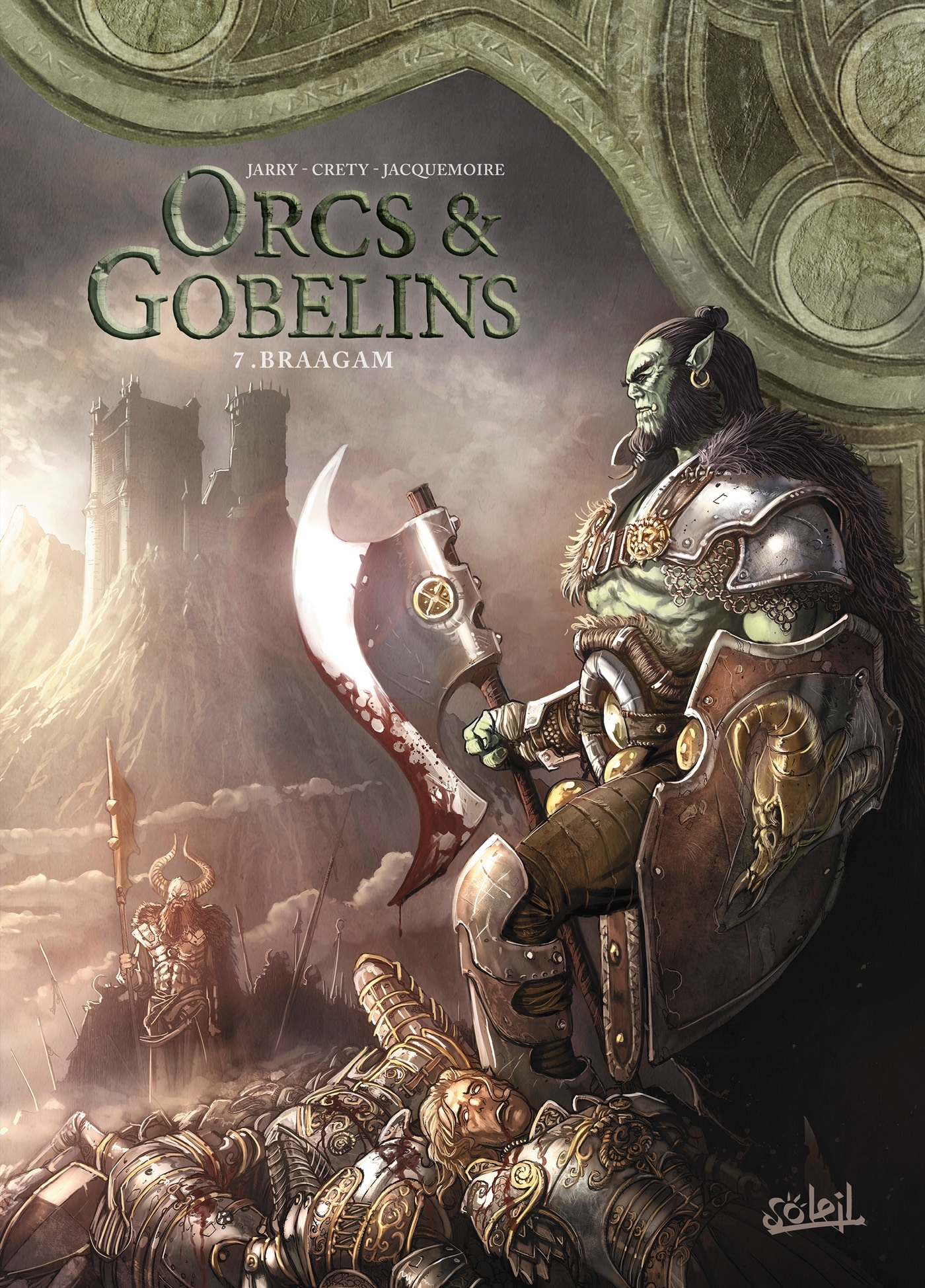 ORCS ET GOBELINS - T07 - ORCS & GOBELINS 07 - BRAAGAM