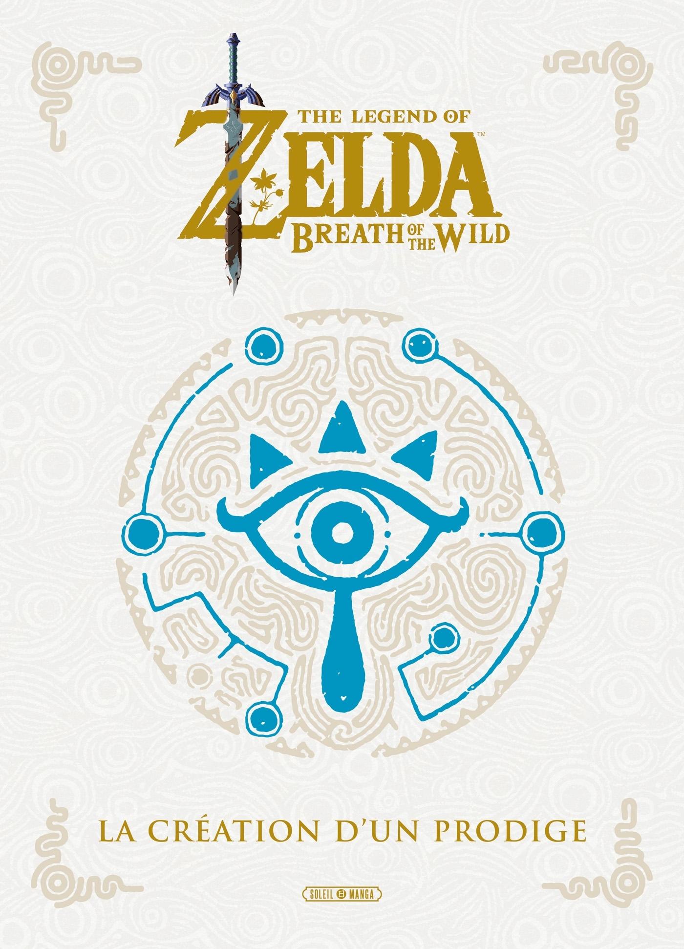 THE LEGEND OF ZELDA - BEAUX LIVRES - ONE-SHOT - THE LEGEND OF ZELDA -  BREATH OF THE WILD - LA CREAT