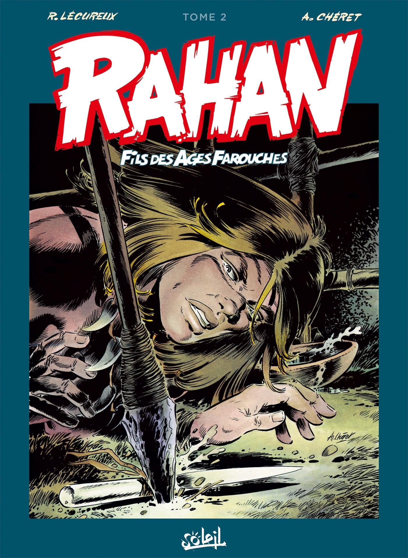 RAHAN L'INTEGRALE T02
