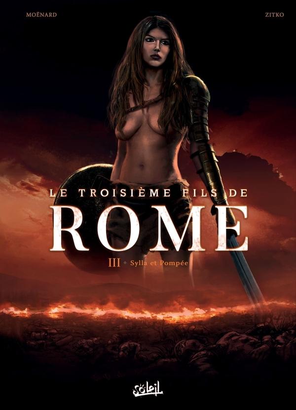 TROISIEME FILS DE ROME 03 - SYLLA ET POMPEE