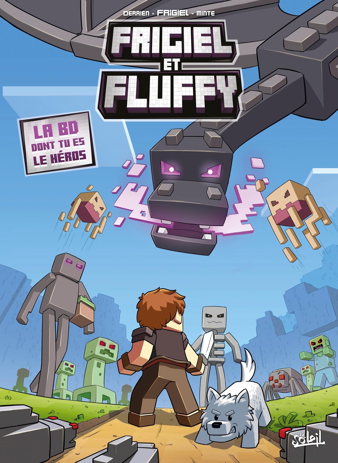 FRIGIEL ET FLUFFY - LA BD DONT TU ES LE HEROS
