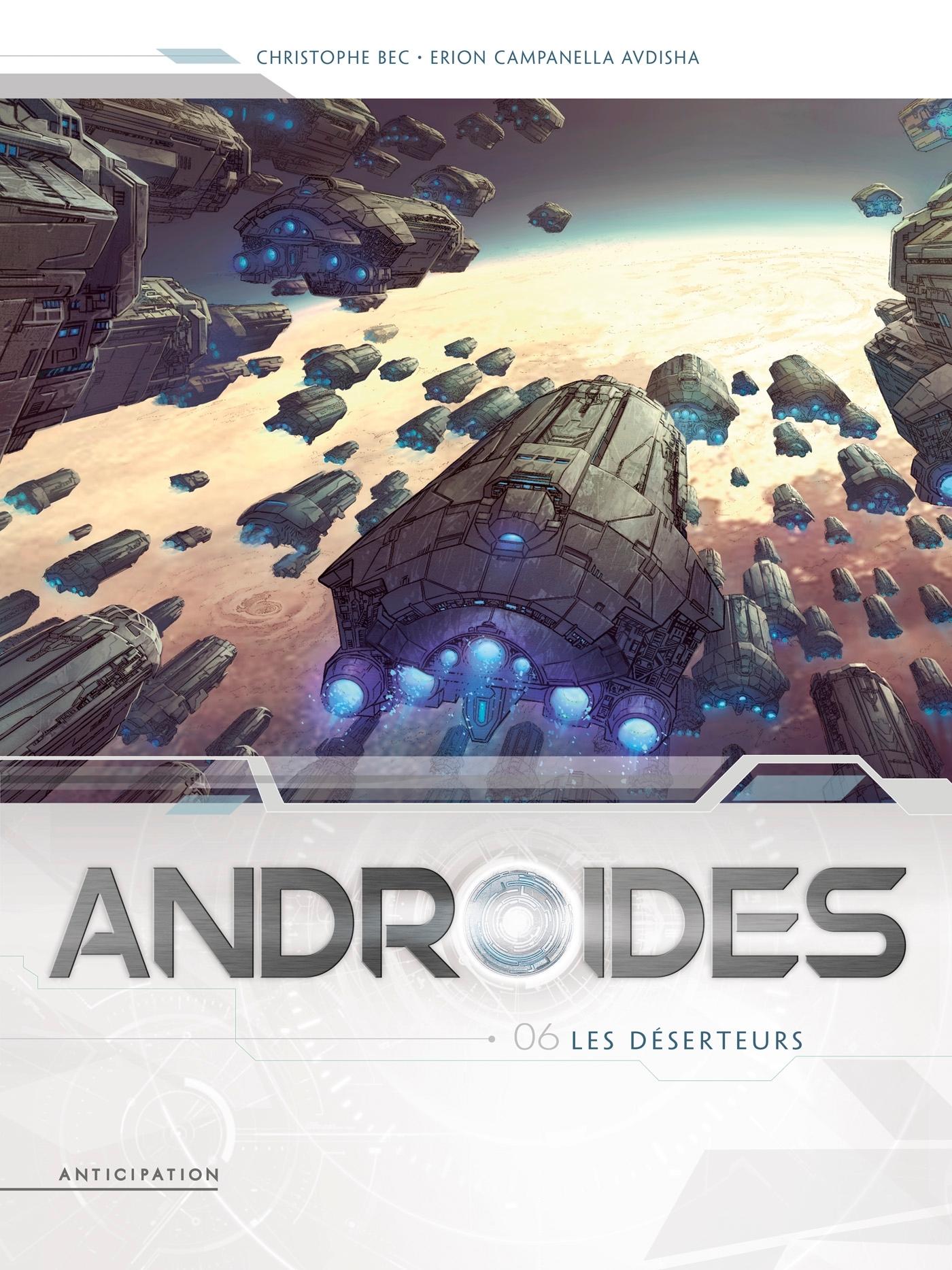ANDROIDES T06 - LES DESERTEURS