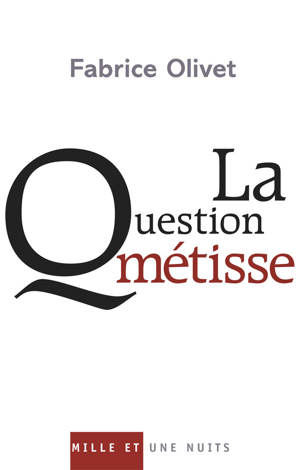 LA QUESTION METISSE