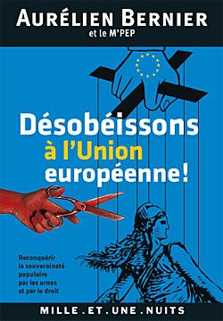 DESOBEISSONS A L'UNION EUROPEENNE !