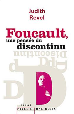 FOUCAULT, UNE PENSEE DU DISCONTINU