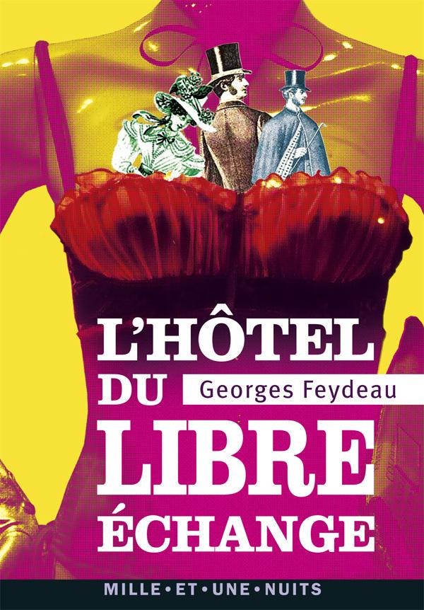 L'HOTEL DU LIBRE ECHANGE