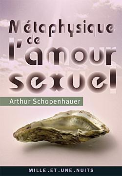 METAPHYSIQUE DE L'AMOUR SEXUEL