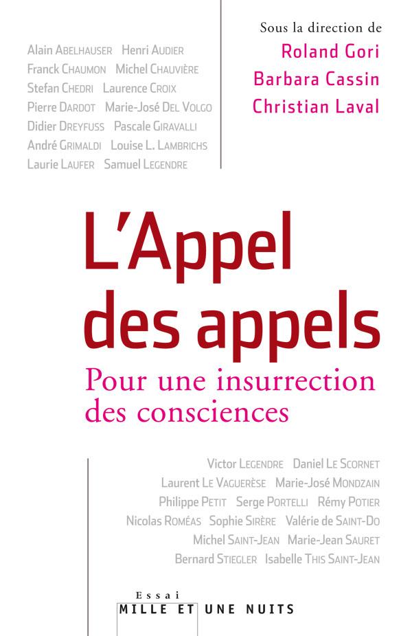L'APPEL DES APPELS. POUR UNE INSURRECTION DES CONSCIENCES