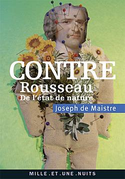 CONTRE ROUSSEAU - DE L'ETAT DE NATURE