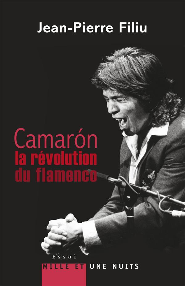 CAMARON, LA REVOLUTION DU FLAMENCO