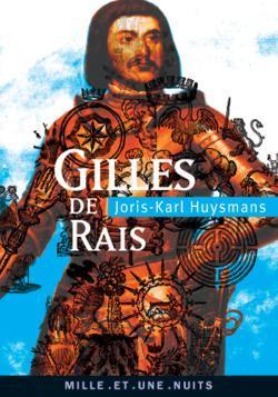 GILLES DE RAIS - SUIVI DE LA MAGIE EN POITOU ET DE DEUX DOCUMENTS INEDITS