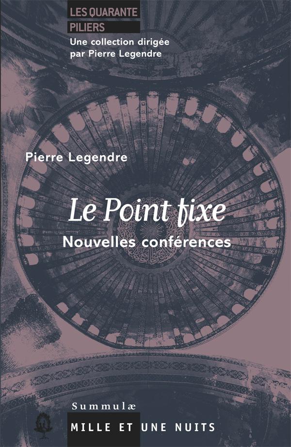 LE POINT FIXE - NOUVELLES CONFERENCES