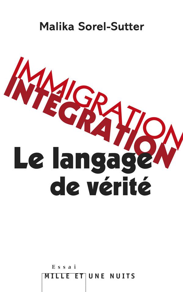 IMMIGRATION-INTEGRATION : LE LANGAGE DE VERITE