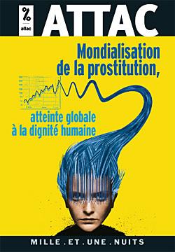 MONDIALISATION DE LA PROSTITUTION : UNE ATTEINTE A LA DIGNITE HUMAINE
