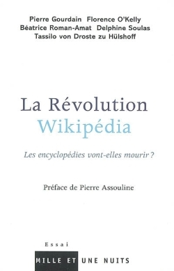 LA REVOLUTION WIKIPEDIA - LES ENCYCLOPEDIES VONT-ELLES MOURIR ?