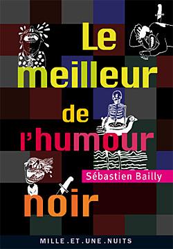 LE MEILLEUR DE L'HUMOUR NOIR