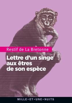 LETTRE D'UN SINGE AUX ETRES DE SON ESPECE