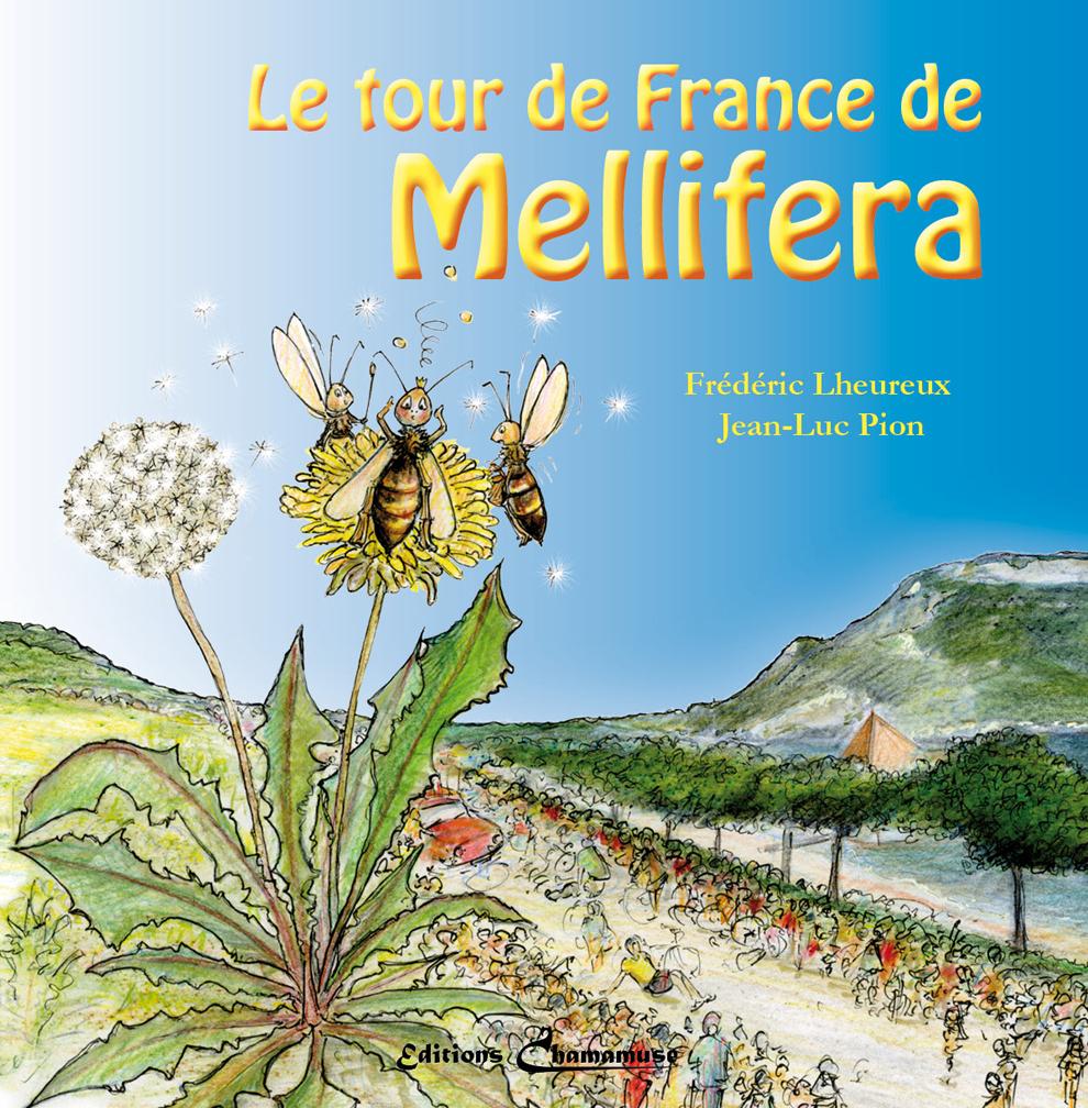 LE TOUR DE FRANCE DE MELLIFERA