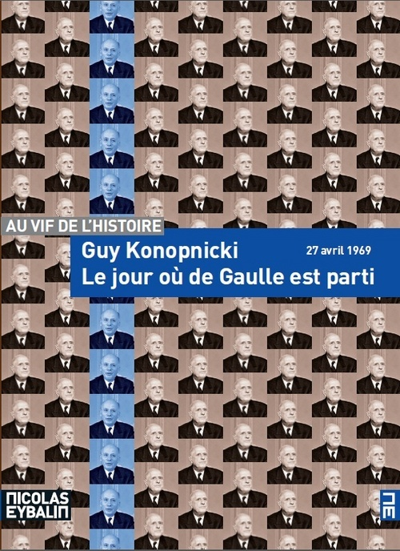 LE JOUR OU DE GAULLE EST PARTI