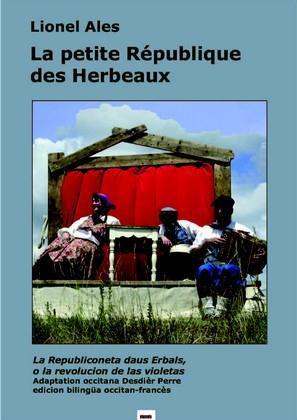 LA PETITE REPUBLIQUE DES HERBEAUX