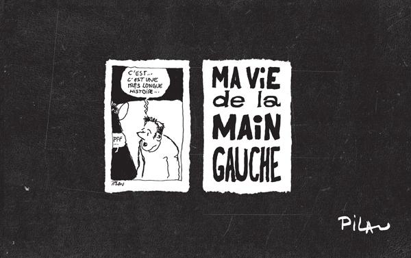 MA VIE DE LA MAIN GAUCHE