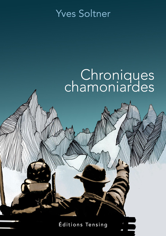 CHRONIQUES CHAMONIARDES