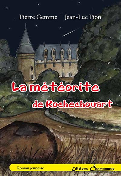 LA METEORITE DE ROCHECHOUART