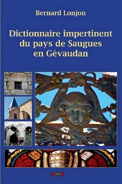 DICTIONNAIRE IMPERTINENT DU PAYS DE SAUGUES EN GEVAUDAN