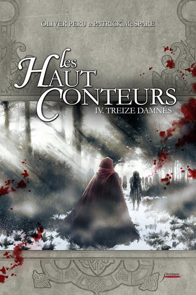 LES HAUT-CONTEURS - TOME 04 TREIZE DAMNES - VOL04