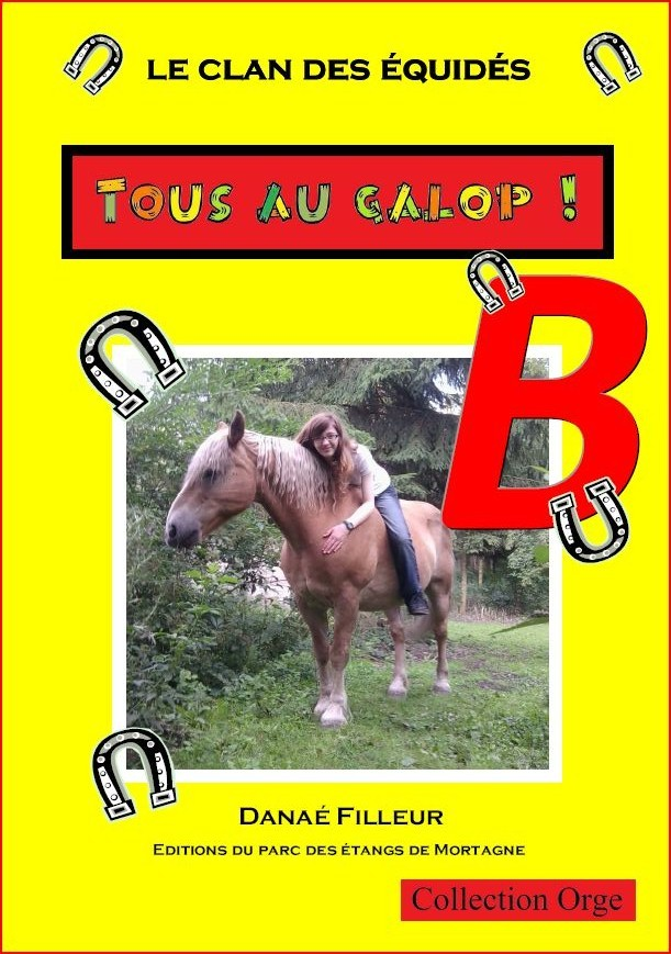 LE CLAN DES EQUIDES, TOUS AU GALOP ! B
