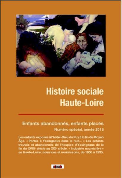 HISTOIRE SOCIALE HAUTE-LOIRE, HORS SERIE : ENFANCES