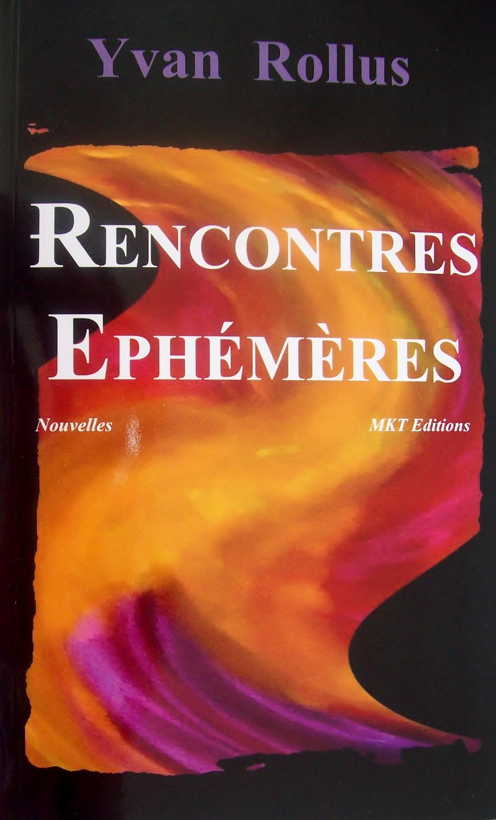 RENCONTRES EPHEMERES