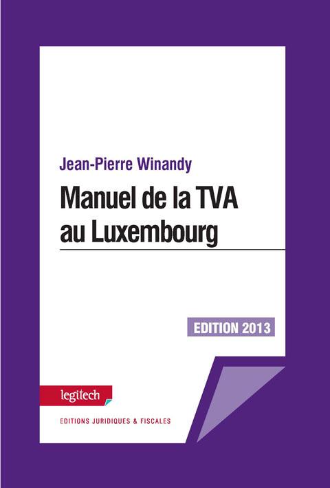 MANUEL DE LA TVA AU LUXEMBOURG