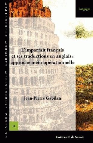 L'IMPARFAIT FRANCAIS ET SES TRADUCTIONS EN ANGLAIS - APPROCHE META-OPERATIONNELLE