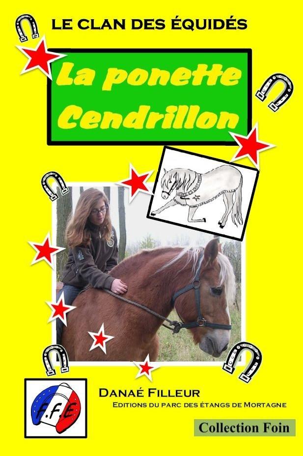 LE CLAN DES EQUIDES, LA PONETTE CENDRILLON