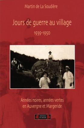 JOURS DE GUERRE AU VILLAGE