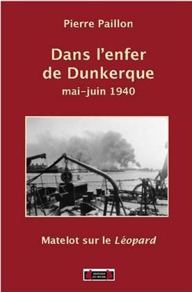 DANS L'ENFER DE DUNKERQUE, MAI-JUIN 1940