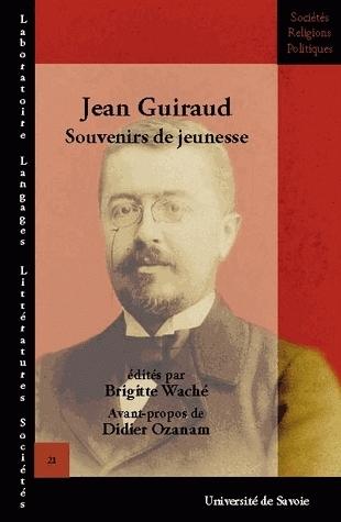 JEAN GUIRAUD. SOUVENIRS DE JEUNESSE