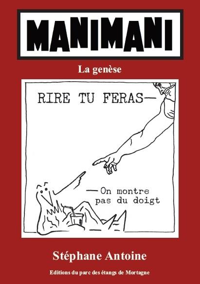 MANIMANI, LA GENESE, TOME 1