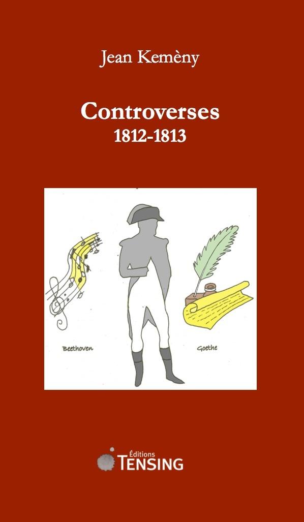 CONTROVERSES 1812-1813
