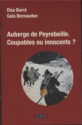 AUBERGE DE PEYREBEILLE. COUPABLES OU INNOCENTS ?