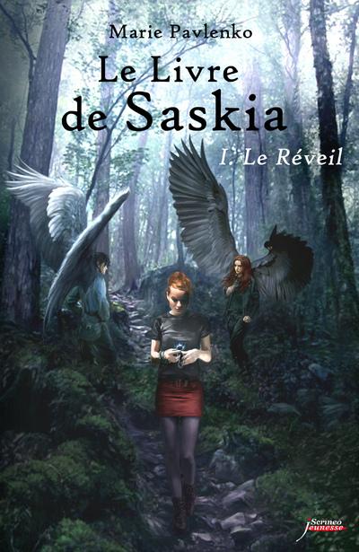 LE LIVRE DE SASKIA - TOME 01 : LE REVEIL - VOL01