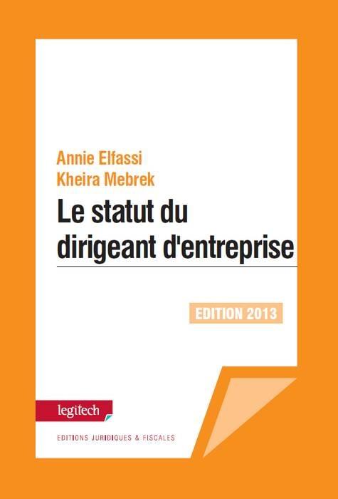 LE STATUT DU DIRIGEANT D ENTREPRISE