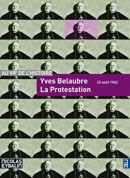 LA PROTESTATION - 23 AOUT 1942