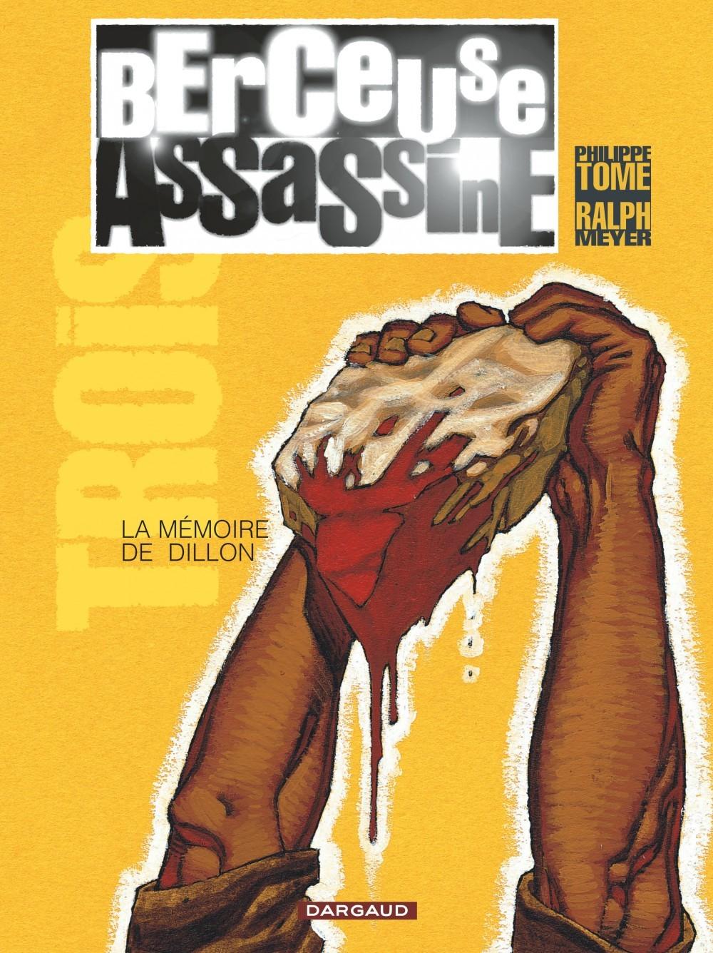 BERCEUSE ASSASSINE - T3 - LA MEMOIRE DE DILLON