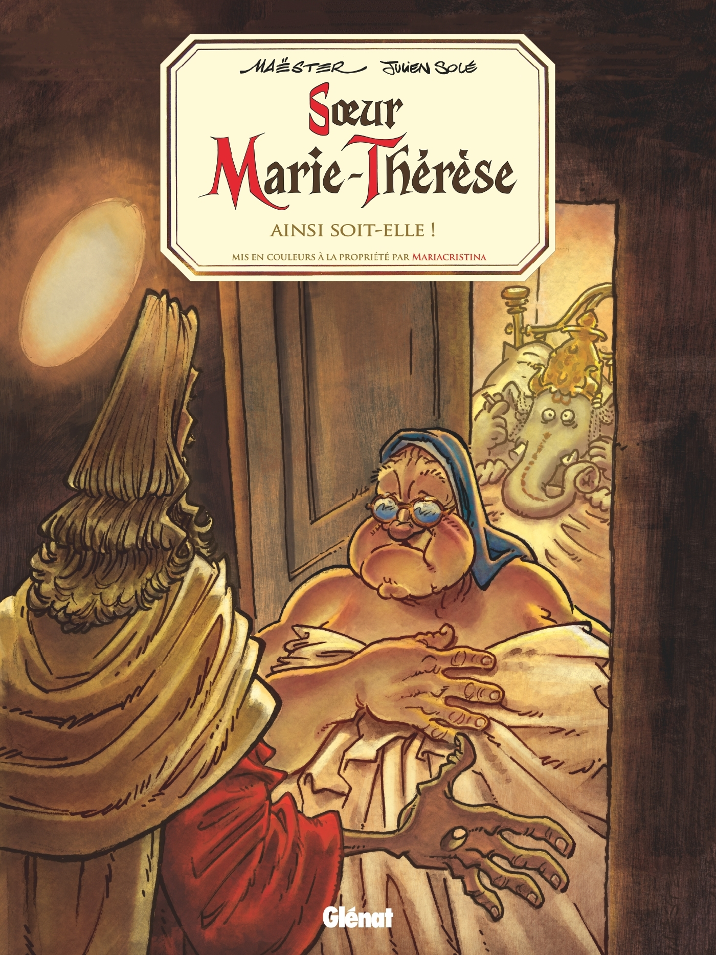 SOEUR MARIE-THERESE - TOME 07 - AINSI SOIT-ELLE !