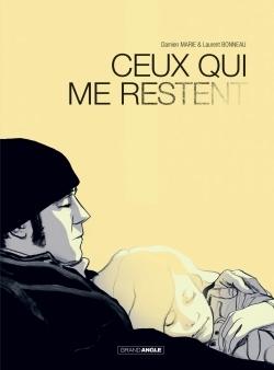 CEUX QUI ME RESTENT - HISTOIRE COMPLETE