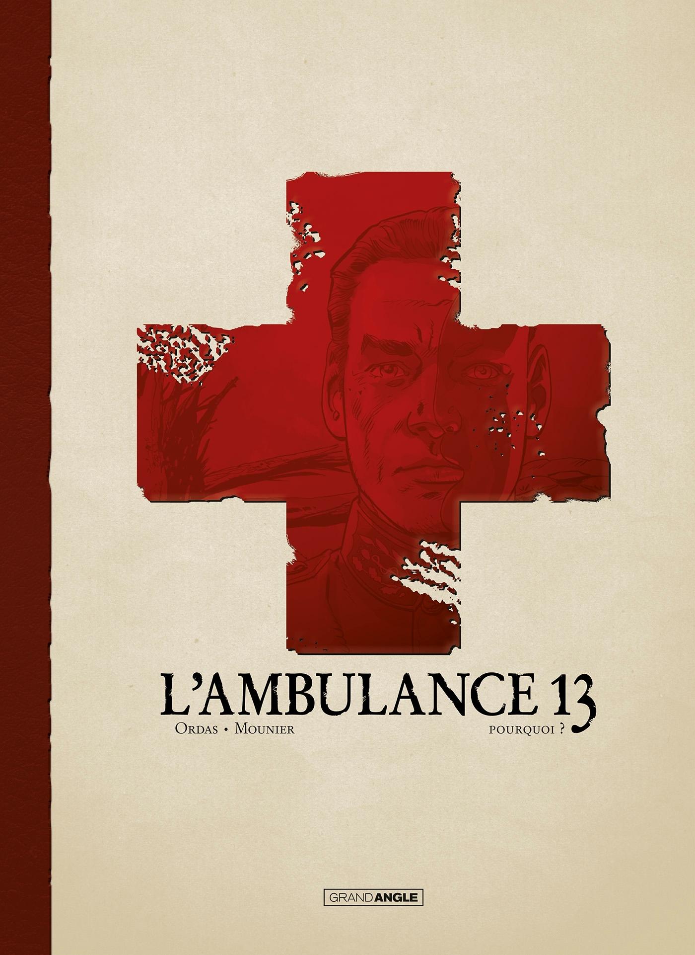L'AMBULANCE 13 - VOL. 9 LUXE - SPECIAL CENTENAIRE