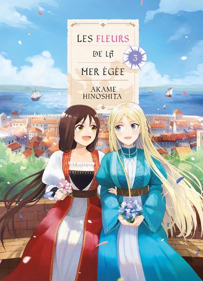LES FLEURS DE LA MER EGEE T03 - VOL03